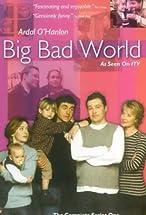 Primary image for Big Bad World