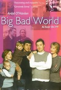 Primary photo for Big Bad World