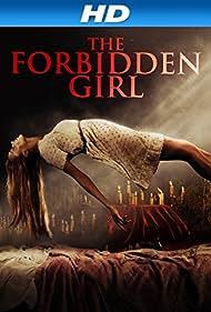 The Forbidden Girl (2013)