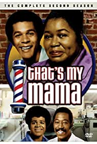 That's My Mama (1974) Poster - TV Show Forum, Cast, Reviews