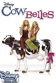 Cow Belles (2006) 1080p