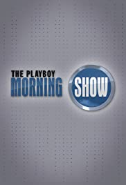 The Playboy Morning Show Poster