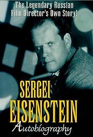 Sergei Eisenstein: Autobiography Poster