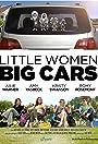 Little Women, Big Cars