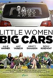 Little Women, Big Cars (2012) 1080p