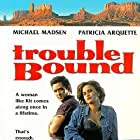 Trouble Bound (1993)