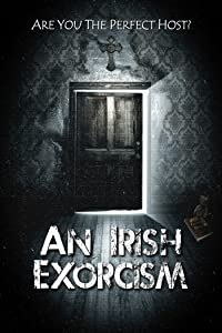 Movie list 2017 free download An Irish Exorcism by Dom Rotheroe [1280p]