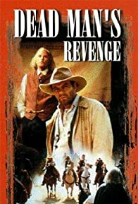 Primary photo for Dead Man's Revenge