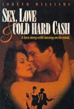 Primary image for Sex, Love and Cold Hard Cash