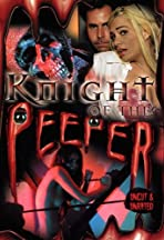 Knight of the Peeper