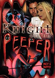 Watch great movies Knight of the Peeper [720pixels]