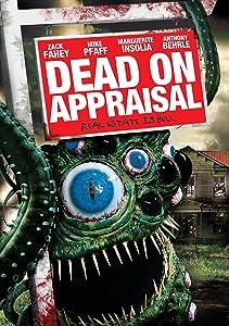 Watch list movies Dead on Appraisal [720p]