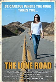 The Lone Road Poster