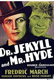 Dr. Jekyll and Mr. Hyde (1932) Poster - Movie Forum, Cast, Reviews