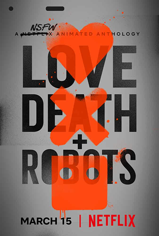 Download Love, Death & Robots Season 1 All Episode Complete In Hindi-English (Dual Audio) Bluray 720p [100MB]