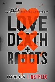 Love, Death & Robots (2019-)