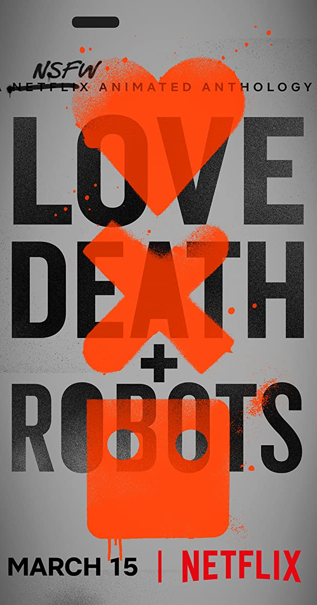 Download Love, Death & Robots or watch streaming online complete episodes of  Season 1 in HD 720p 1080p using torrent