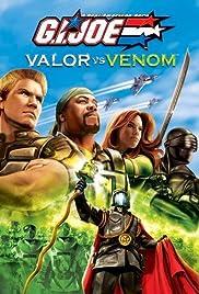 G.I. Joe: Valor vs. Venom(2004) Poster - Movie Forum, Cast, Reviews