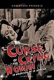 La maldición de la Llorona(1963) Poster - Movie Forum, Cast, Reviews