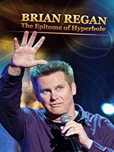 Download yify movies brian regan: the epitome of hyperbole (2008.