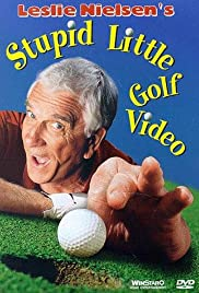 Leslie Nielsen's Stupid Little Golf Video Poster