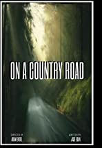 On a Country Road
