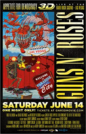 Guns N' Roses Appetite for Democracy 3D Live at Hard Rock Las Vegas (2014)