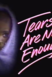 Tears Are Not Enough Poster