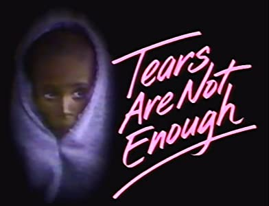 Full hd 1080p movie trailer download Tears Are Not Enough by [720p]