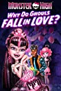 Monster High: Why Do Ghouls Fall in Love? (2012) Poster