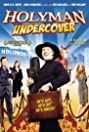 Holyman Undercover (2010) Poster