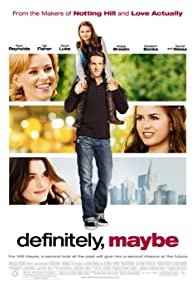 Primary photo for Definitely, Maybe