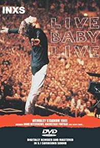 Primary photo for INXS: Live Baby Live