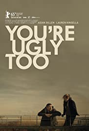 You're Ugly Too Poster