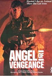Angel of Vengeance(1987) Poster - Movie Forum, Cast, Reviews