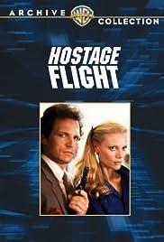 Hostage Flight(1985) Poster - Movie Forum, Cast, Reviews