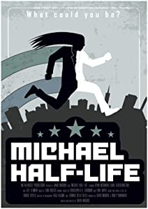 Full movies you can watch online for free Michael Half-Life USA [mts]