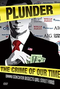 Primary photo for Plunder: The Crime of Our Time