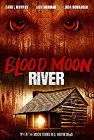 Daniel Murphy, Linda Schrader, and Jack Norman in Blood Moon River (2017)
