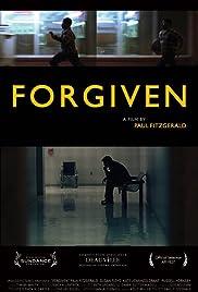 Forgiven(2006) Poster - Movie Forum, Cast, Reviews