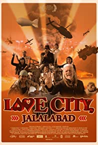 Primary photo for Love City, Jalalabad