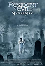 Resident Evil: Apocalypse (2004) Poster - Movie Forum, Cast, Reviews