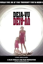 Deja-Vu (2005)