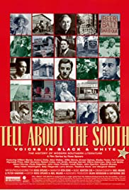 Tell About the South: Voices in Black and White Poster