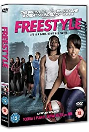 Freestyle(2010) Poster - Movie Forum, Cast, Reviews