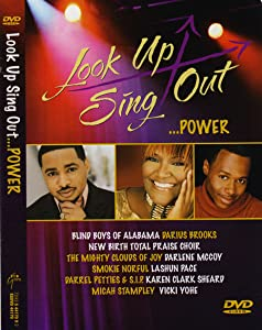 Look Up Sing Out... Power by
