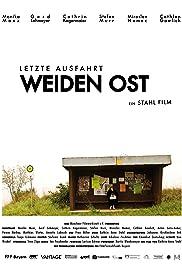 Letzte Ausfahrt Weiden-Ost Poster