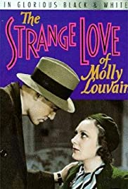 The Strange Love of Molly Louvain(1932) Poster - Movie Forum, Cast, Reviews