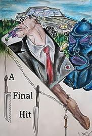 A Final Hit Poster