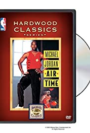 Michael Jordan: Air Time (1993) Poster - Movie Forum, Cast, Reviews